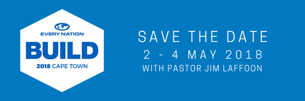 Build - Save the date 2 - 4 May 2018 with Pastor Jim Lafoon